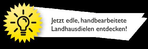 Info handbearbeitete Landhausdielen